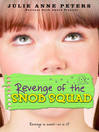 Revenge of the Snob Squad (eBook): Snob Squad Series, Book 1