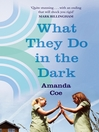 What They Do in the Dark (eBook)