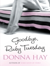 Goodbye Ruby Tuesday (eBook)