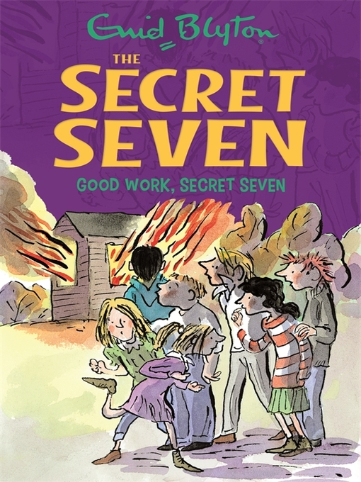 Good Work, Secret Seven (eBook): Secret Seven Series, Book 6