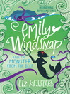 Emily Windsnap and the Monster from the Deep (eBook): Emily Windsnap Series, Book 2