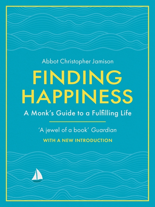 Finding Happiness (eBook): Monastic Steps For A Fulfilling Life
