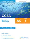 CCEA AS Biology Student Unit Guide New Edition (eBook): Unit 1 Molecules and Cells