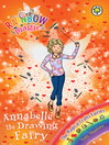 The Magical Crafts Fairies: 142: Annabelle the Drawing Fairy (eBook)