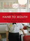 Hand to Mouth (eBook): The Truth About Being Poor in a Wealthy World