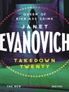 Takedown Twenty (eBook): Stephanie Plum Series, Book 20