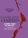 Living Dead In Dallas (eBook): Sookie Stackhouse Series, Book 2