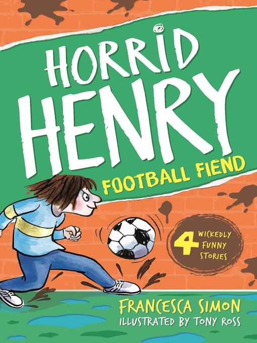 Horrid Henry and the Football Fiend (eBook)