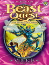 Vespick the Wasp Queen (eBook): Beast Quest : The World of Chaos Series, Book 6