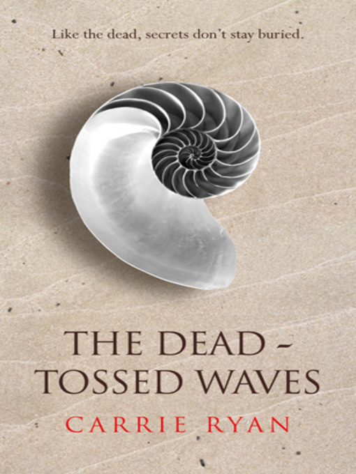 The Dead-Tossed Waves (eBook)