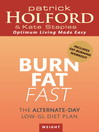 Burn Fat Fast (eBook): The alternate-day low-GL diet plan
