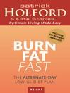 Burn Fat Fast (eBook): The alternate-day low-GL diet plan