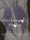 Archangel's Storm (eBook): Guild Hunter Series, Book 5