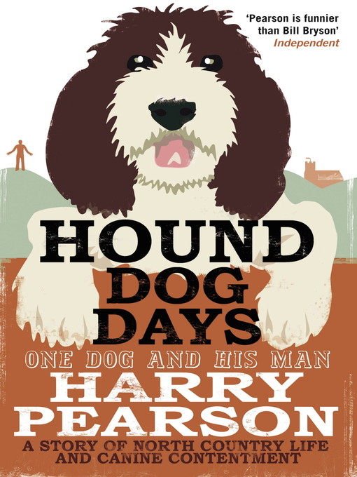 Hound Dog Days (eBook): One Dog and his Man: a Story of North Country Life and Canine Contentment