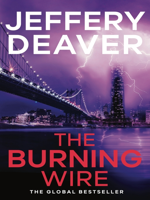 The Burning Wire (eBook): Lincoln Rhyme Series, Book 9
