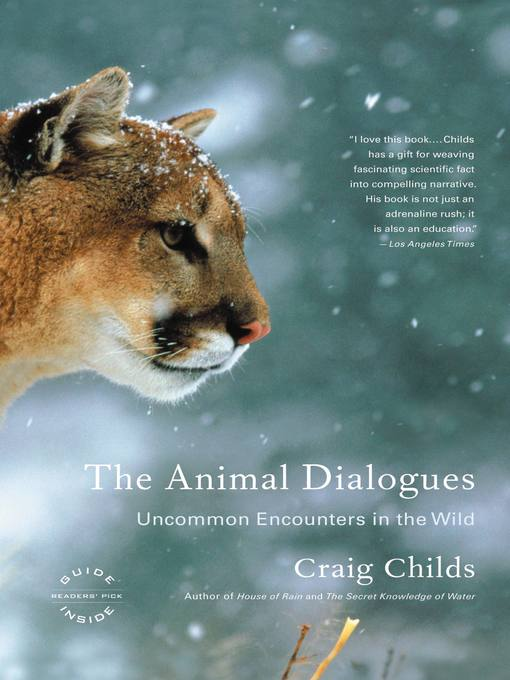 The Animal Dialogues (eBook): Uncommon Encounters in the Wild