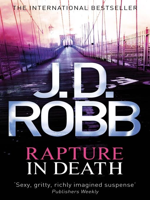 Rapture in Death (eBook): In Death Series, Book 4