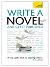 Write a Novel and Get it Published (eBook)