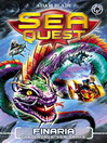 Finaria the Savage Sea Snake (eBook): Sea Quest Series, Book 11