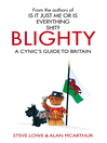 Blighty (eBook): The Quest for Britishness, Britain, Britons, Britishness and the British