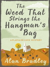 The Weed That Strings the Hangman's Bag (eBook): Flavia de Luce Mystery Series, Book 2