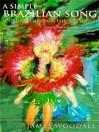 A Simple Brazilian Song (eBook): Journeys Through The Rio Sound