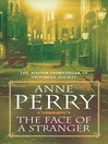 The Face of a Stranger (eBook): William Monk Mystery Series, Book 1