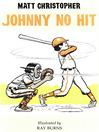 Johnny No Hit (eBook)