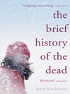 The Brief History of the Dead (eBook)