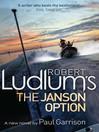 Robert Ludlum's the Janson Option (eBook)