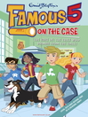 The Case of the Thief who Drinks from the Toilet (eBook): Famous Five Series, Book 6