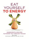 Eat Yourself to Energy (eBook)
