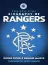 The Official Biography of Rangers (eBook)