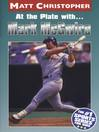 Marc McGwire (eBook): At the Plate with...