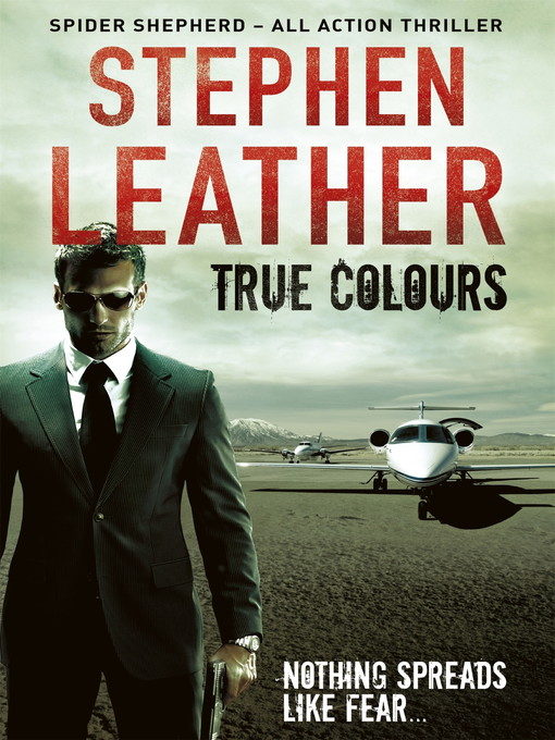 True Colours (The 10th Spider Shepherd Thriller) (eBook)