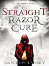 Low Town (eBook): The Straight Razor Cure