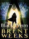 The Black Prism (eBook): Lightbringer Series, Book 1