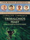 Trimalchio's Feast and Other Mini-Mysteries (eBook)