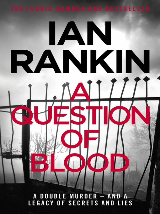 A Question of Blood (eBook): Inspector Rebus Series, Book 14