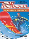 Snowboard Showdown (eBook): Out-of Control Competition Leads to Disaster