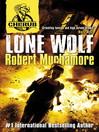Lone Wolf (eBook): CHERUB 2 Series, Book 4