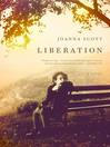 Liberation (eBook): A Novel