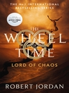 Lord of Chaos (eBook): Wheel of Time Series, Book 6