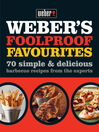 Weber's Foolproof Favourites (eBook)