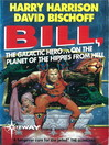 Planet of the Hippies from Hell (eBook): Bill, the Galactic Hero Series, Book 6