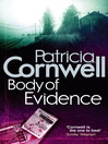 Body of Evidence (eBook): Kay Scarpetta Series, Book 2