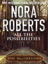 All the Possibilities (eBook): MacGregor Series, Book 3