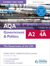 AQA A2 Government & Politics Student Unit Guide New Edition (eBook): Unit 4A The Government of the USA Updated