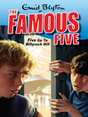 Five Go to Billycock Hill (eBook): Famous Five Series, Book 16
