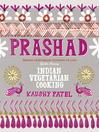 Prashad Cookbook (eBook): Indian Vegetarian Cooking